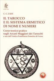 Il Tarocco e il Sistema Ermetico di Nomi e Numeri