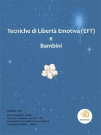 Tecniche di Libertà Emotiva e Bambini (eBook)