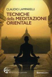 Tecniche della Meditazione Orientale