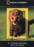 Il Tenero Mondo dei Cuccioli - Documentario in DVD