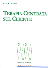 Terapia Centrata sul Cliente