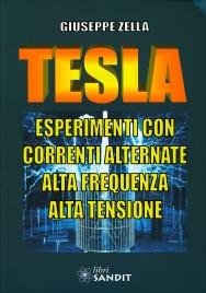 Tesla: Esperimenti con Correnti Alternate, Ata Frequenza, Alta Tensione