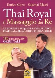 Thai Royal - Il Massaggio dei Re