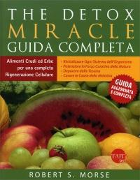 The Detox Miracle - Guida Completa