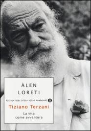 Tiziano Terzani: La Vita Come Avventura