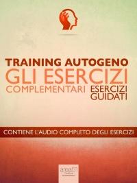 Training Autogeno - Gli Esercizi Complementari (eBook)
