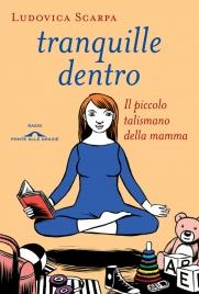 Tranquille Dentro (eBook)