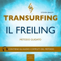 Transurfing - Il Freiling (AudioLibro Mp3)