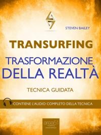 Transurfing - Trasformazione della Realtà (eBook)