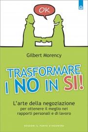 Trasformare i No in Sì (eBook)