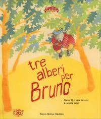 Tre Alberi per Bruno