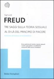 Tre Saggi sulla Teoria Sessuale - Al di Là del Principio del Piacere