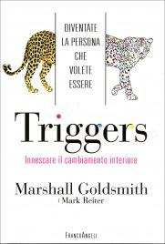 Triggers - Innescare il Cambiamento Interiore