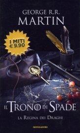 Il Trono di Spade - Volume 4 - La Regina dei Draghi