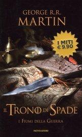 Il Trono di Spade - Volume 6 - I Fiumi della Guerra