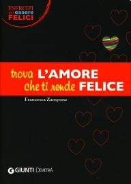 Trova l'Amore che ti Rende Felice