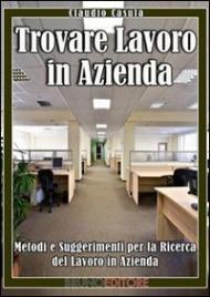 Trovare Lavoro in Azienda (eBook)