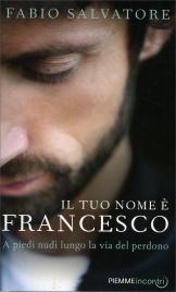 Il Tuo Nome È Francesco