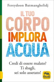 Il Tuo Corpo Implora Acqua Edizione 2012