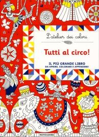 L'Atelier dei Colori - Tutti al Circo!