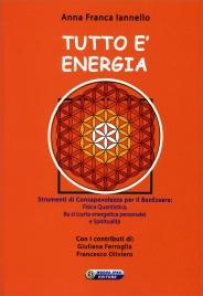 Tutto è Energia