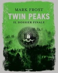 Twin Peaks - Il Dossier Finale