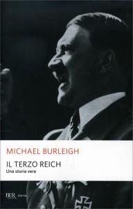 IL TERZO REICH Una storia vera di Michael Burleigh
