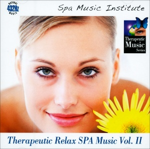 THERAPEUTIC RELAX SPA MUSIC - VOL. 2 Natural Music 432 Hz