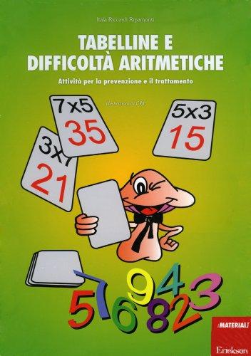 Tabelline e Difficoltà Aritmetiche