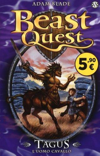 Tagus. L'Uomo Cavallo. Beast Quest