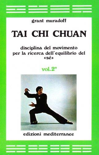 Tai Chi Chuan - Vol 2