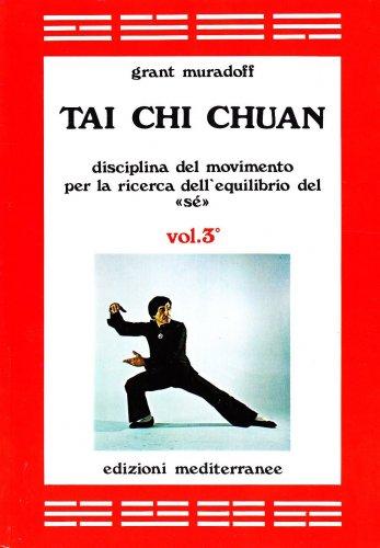 Tai Chi Chuan - Vol 3