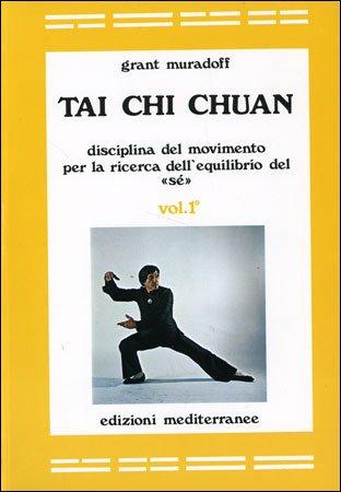 Tai Chi Chuan - Vol 1