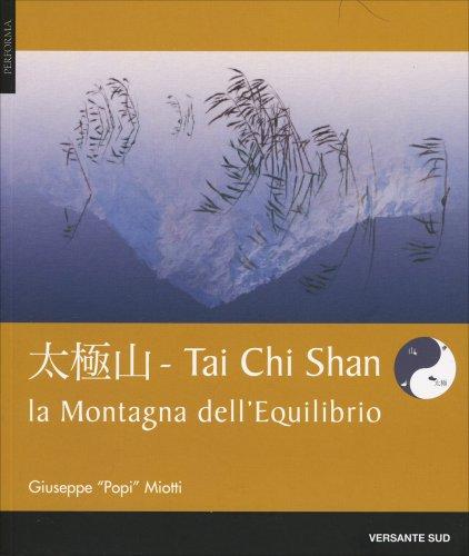 Tai Chi Shan - Montagna Equilibrio