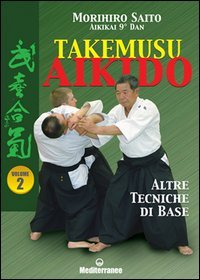 Takemusu Aikido - Vol.2