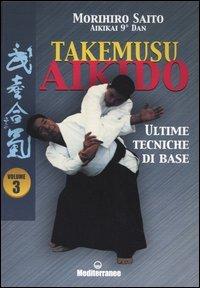 Takemusu Aikido - Vol.3