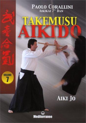 Takemusu Aikido  - Vol.7