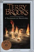 Ciclo degli Eredi di Shannara - Vol. 4: I Talismani di Shannara