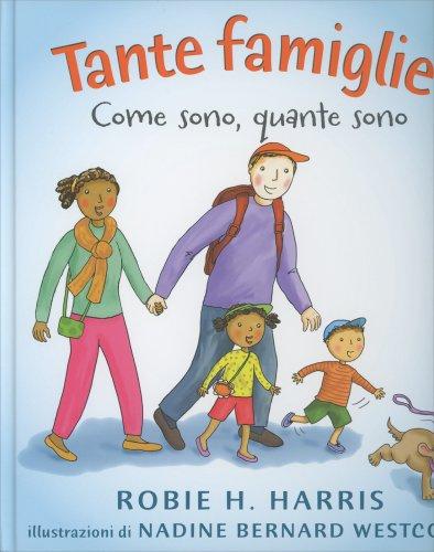 Tante Famiglie - Come Sono, Quante Sono