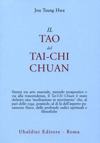 Il Tao del Tai-Chi Chuan