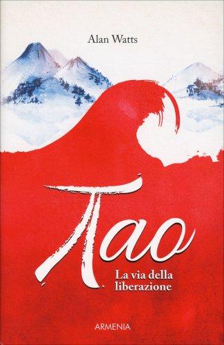 Tao - La Via della Liberazione