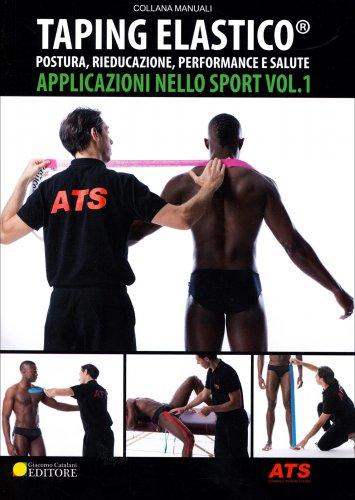 Taping Elastico Applicazioni nello Sport - Vol. 1