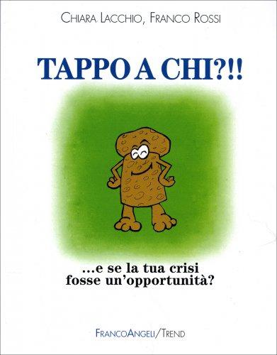 Tappo a Chi?!!