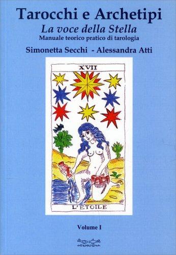 Tarocchi e Archetipi - La Voce della Stella - Volume I