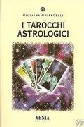 I Tarocchi Astrologici