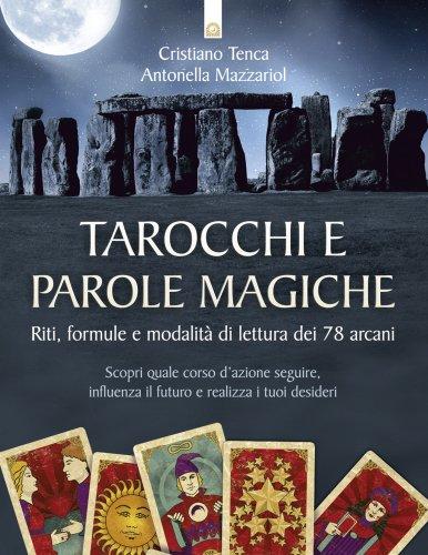Tarocchi e Parole Magiche (eBook)