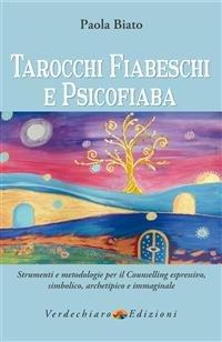 Tarocchi Fiabeschi e Psicofiaba (eBook)