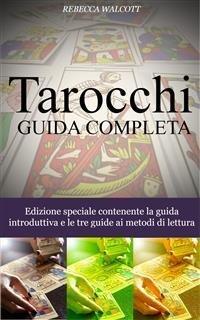 Tarocchi: Guida Completa (eBook)