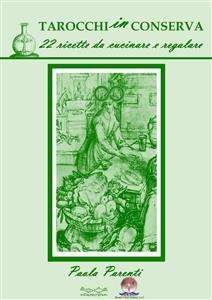 Tarocchi in Conserva (eBook)