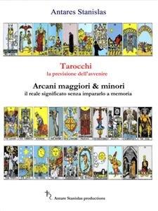 Tarocchi, la Previsione dell'Avvenire (eBook)